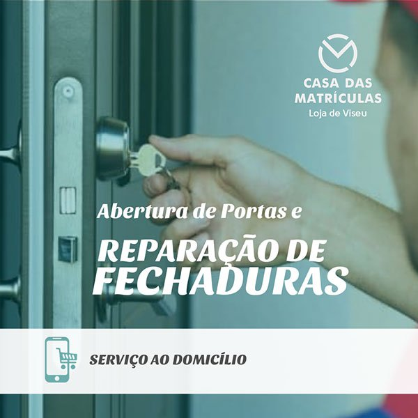 ABERTURA DE PORTAS E REPARAÇÃO DE CANHÕES